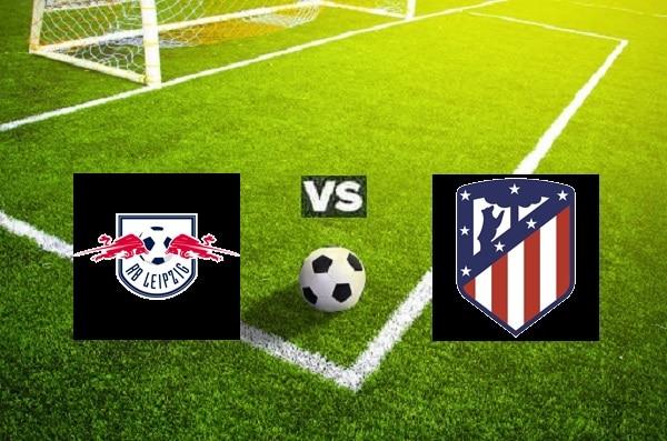 Na zdjęciu zapowiedź meczu Lipsk - Atletico